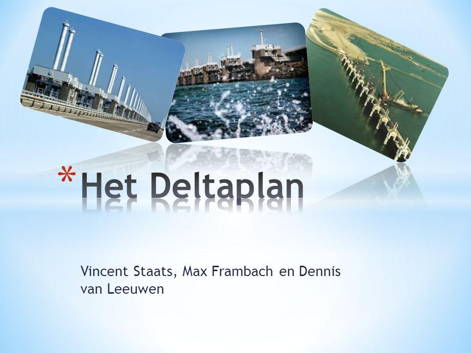 * De Nederlandse delta * Waarom het deltaplan.* Wat houdt het in.