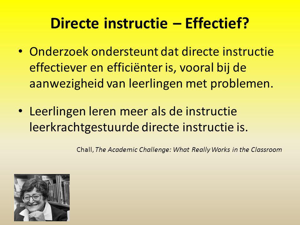 Directe instructie – Effectief? Onderzoek ondersteunt dat directe instructie effectiever en efficiënter is, vooral bij de aanwezigheid van leerlingen