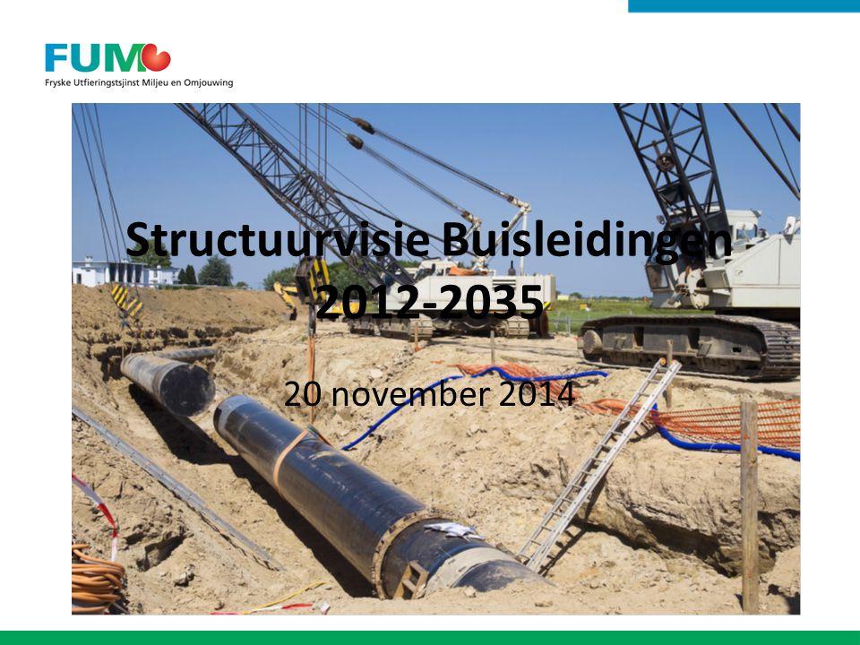 Structuurvisie Buisleidingen 2012-2035 20 november 2014