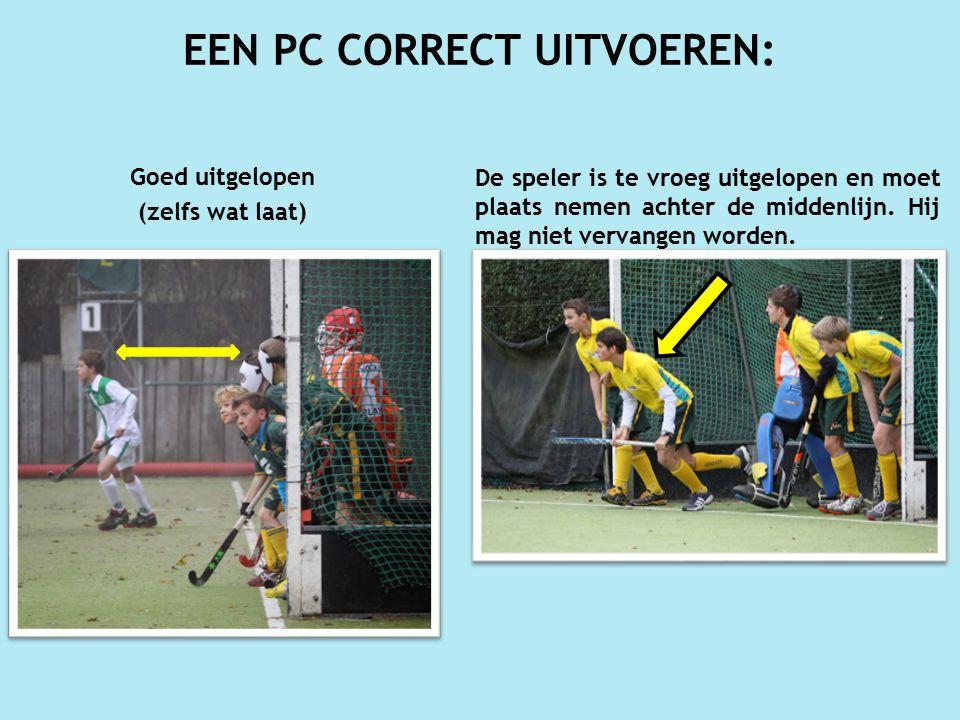 Goed uitgelopen (zelfs wat laat) EEN PC CORRECT UITVOEREN: De speler is te vroeg uitgelopen en moet plaats nemen achter de middenlijn.