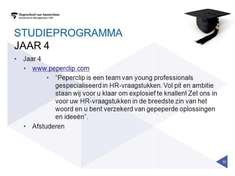 STUDIEPROGRAMMA JAAR 4 Jaar 4 www.peperclip.com Peperclip is een team van young professionals gespecialiseerd in HR-vraagstukken.