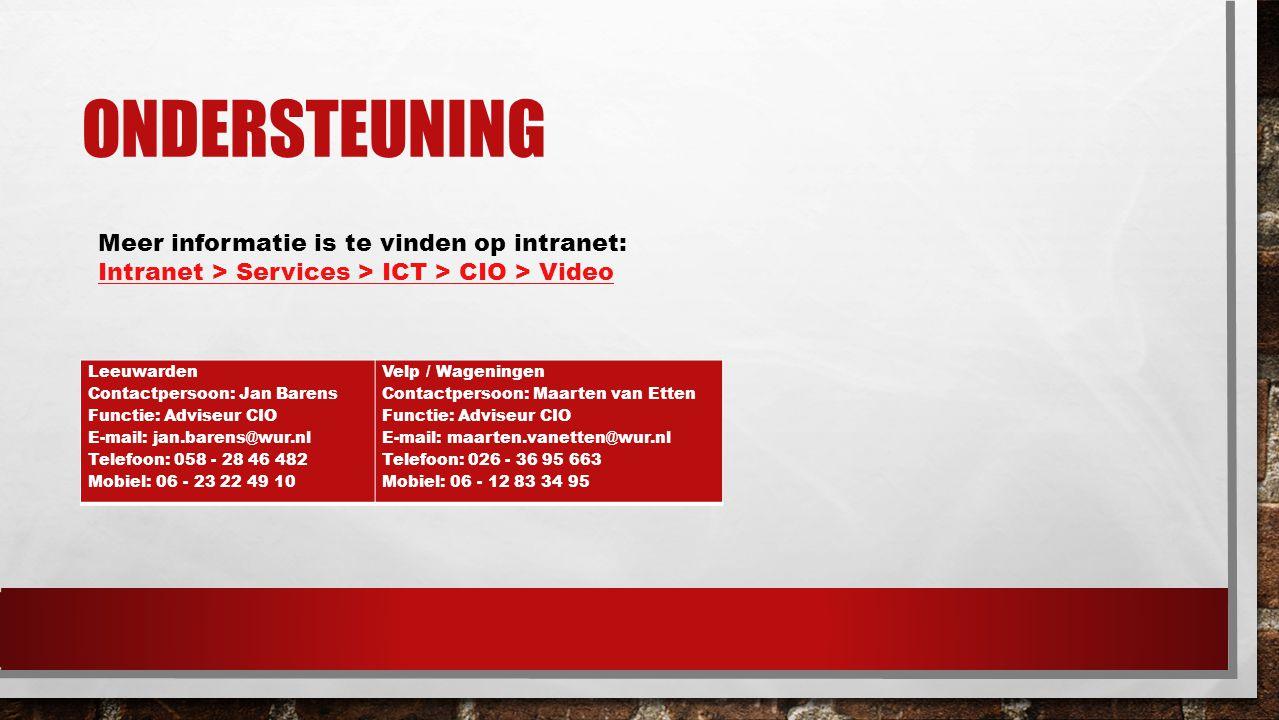 ONDERSTEUNING Leeuwarden Contactpersoon: Jan Barens Functie: Adviseur CIO E-mail: jan.barens@wur.nl Telefoon: 058 - 28 46 482 Mobiel: 06 - 23 22 49 10