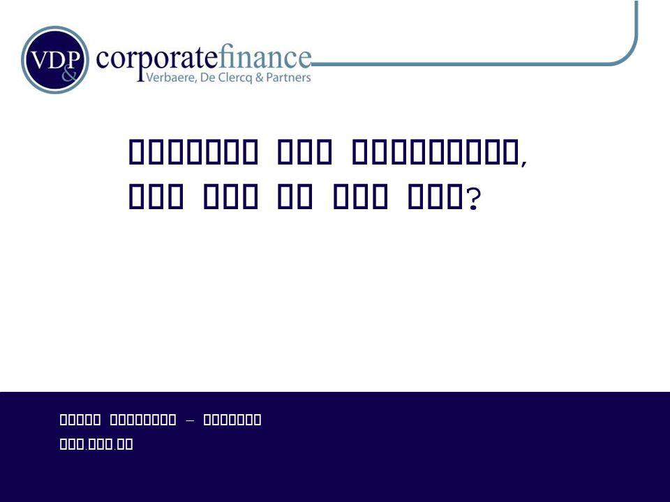 P RIVILEGED & C ONFIDENTIAL Overname = Investering 12  Koper –bedrijf ( koopt bv.