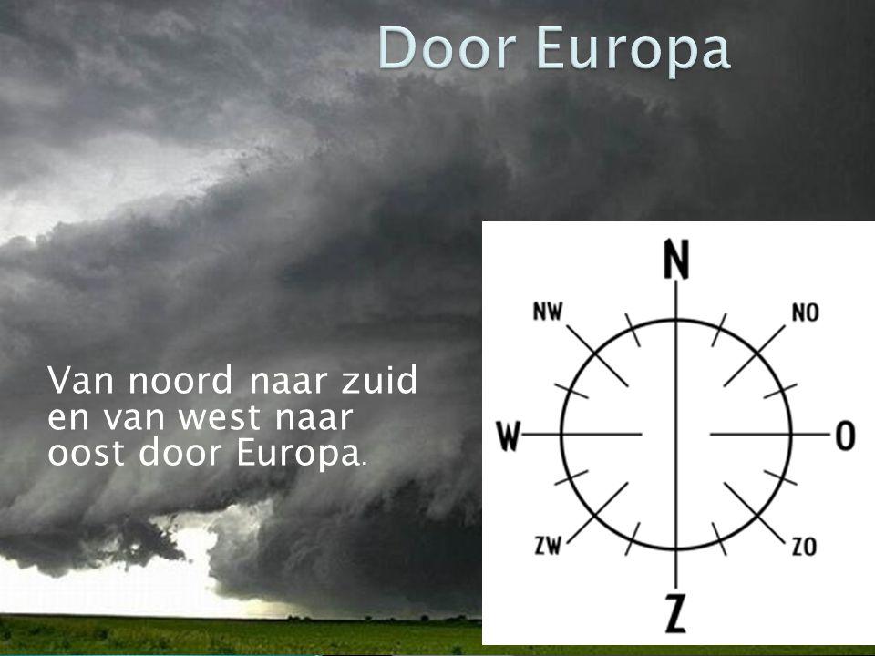 Van noord naar zuid en van west naar oost door Europa.