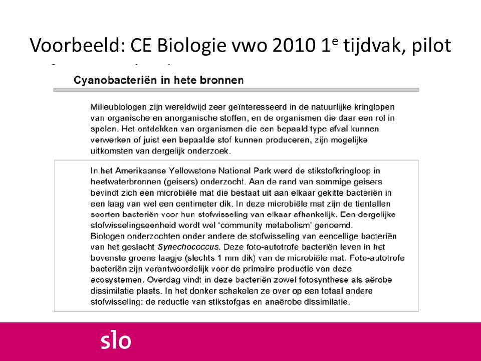Voorbeeld: CE Biologie vwo 2010 1 e tijdvak, pilot