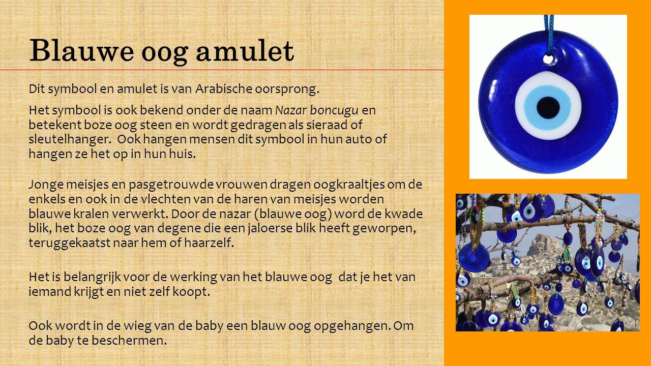Blauwe oog amulet Dit symbool en amulet is van Arabische oorsprong.