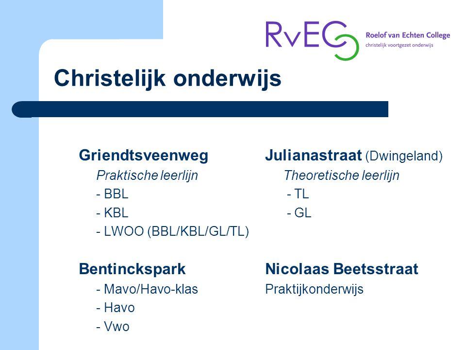 Christelijk onderwijs GriendtsveenwegJulianastraat (Dwingeland) Praktische leerlijn Theoretische leerlijn - BBL - TL - KBL - GL - LWOO (BBL/KBL/GL/TL)