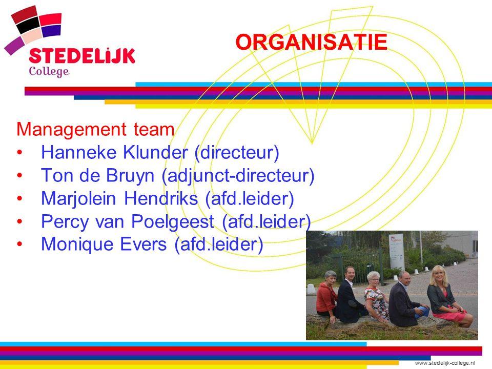 www.stedelijk-college.nl ORGANISATIE Management team Hanneke Klunder (directeur) Ton de Bruyn (adjunct-directeur) Marjolein Hendriks (afd.leider) Perc