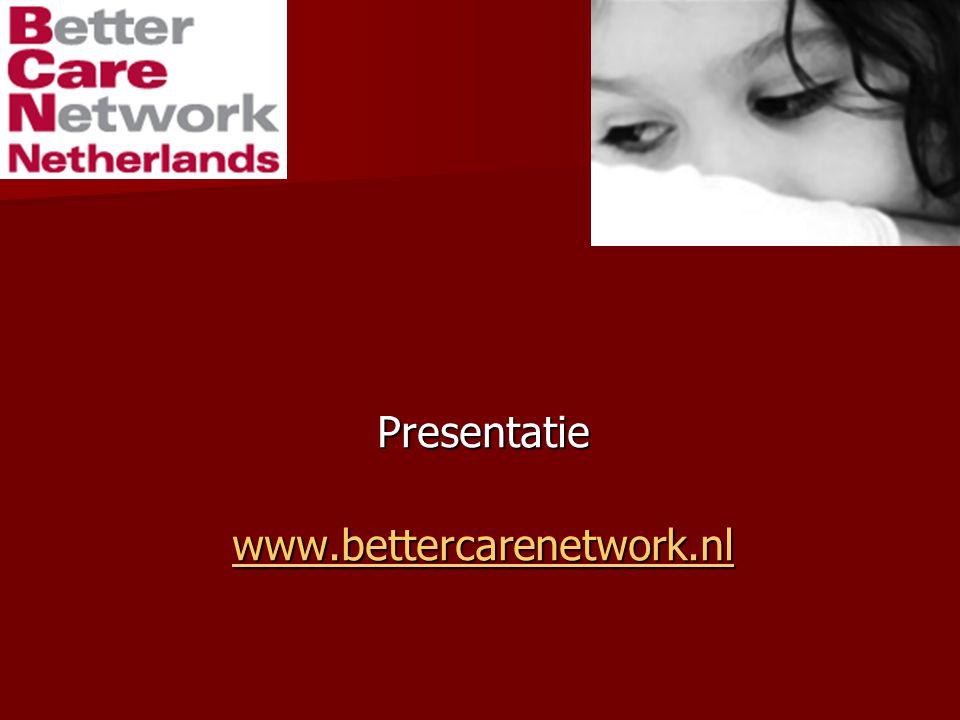 Presentatie www.bettercarenetwork.nl