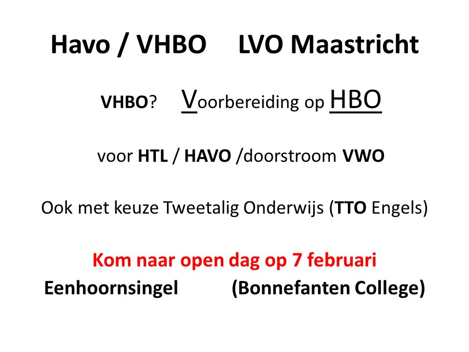 Havo / VHBO LVO Maastricht VHBO.