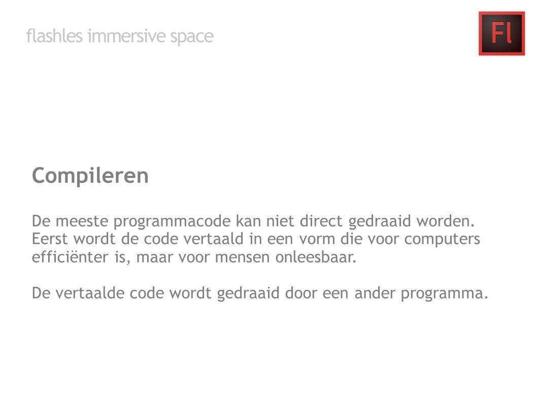 Compileren De meeste programmacode kan niet direct gedraaid worden. Eerst wordt de code vertaald in een vorm die voor computers efficiënter is, maar v