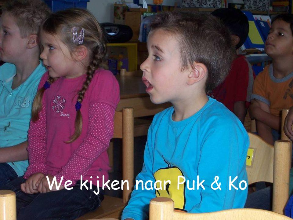 We kijken naar Puk & Ko