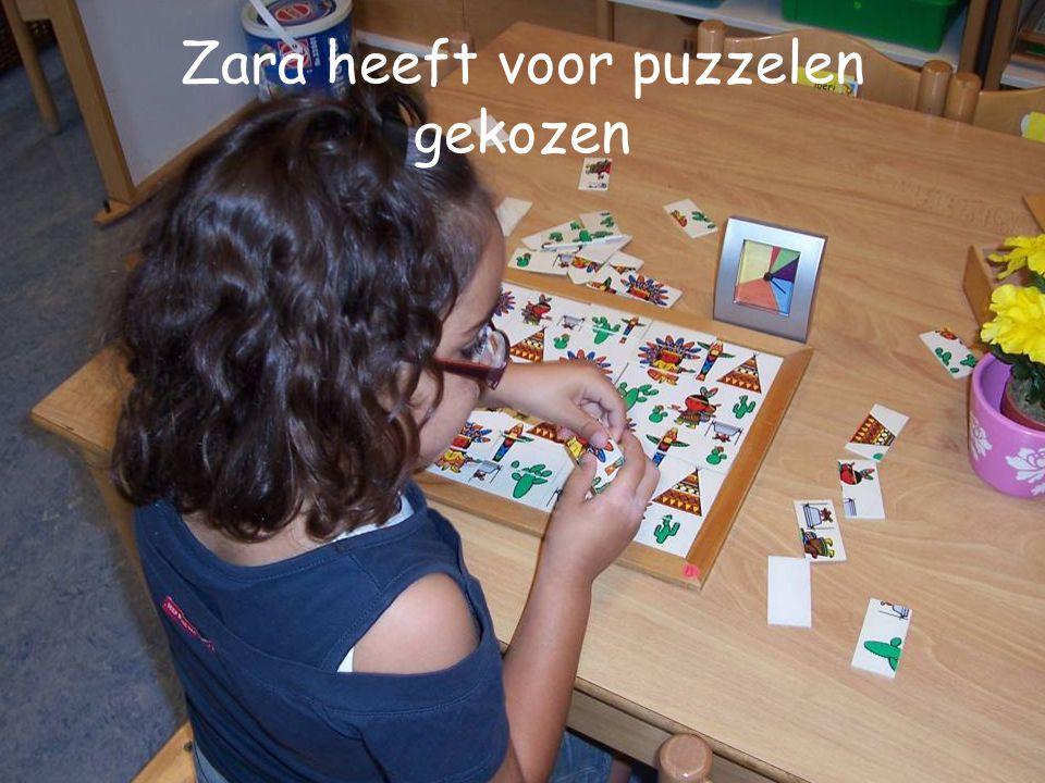 Zara heeft voor puzzelen gekozen