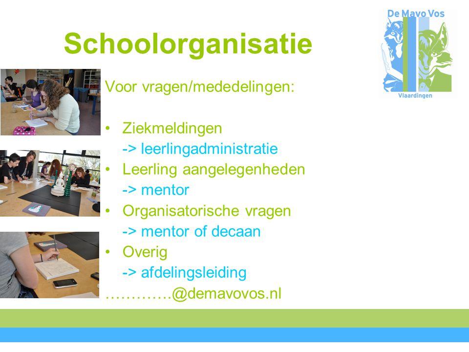 Schoolorganisatie Voor vragen/mededelingen: Ziekmeldingen -> leerlingadministratie Leerling aangelegenheden -> mentor Organisatorische vragen -> mentor of decaan Overig -> afdelingsleiding ………….@demavovos.nl