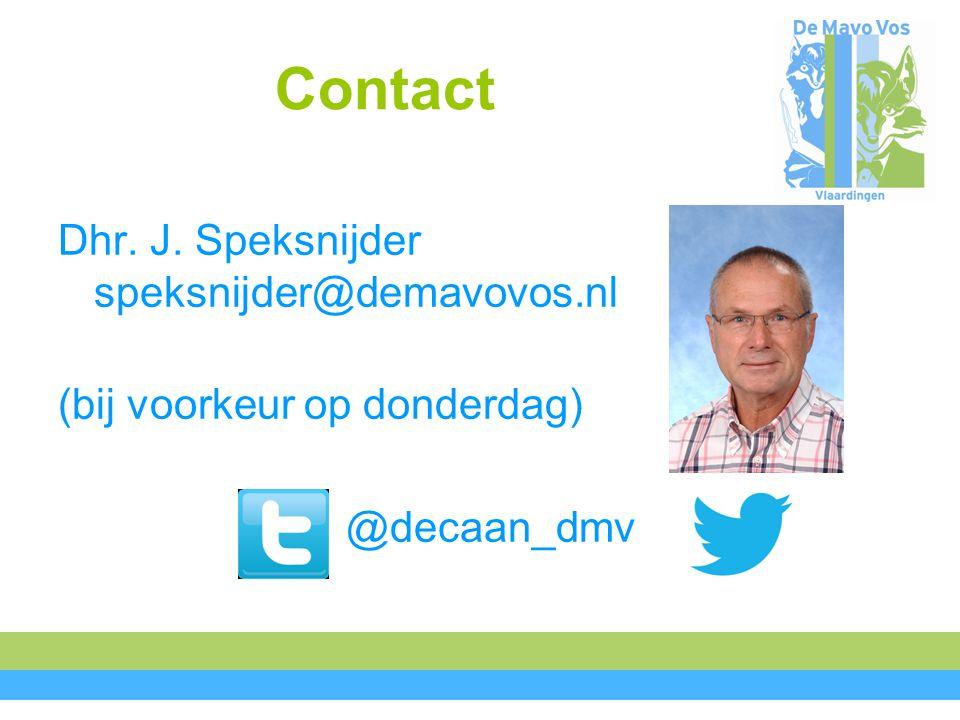 Contact Dhr. J. Speksnijder speksnijder@demavovos.nl (bij voorkeur op donderdag) @decaan_dmv