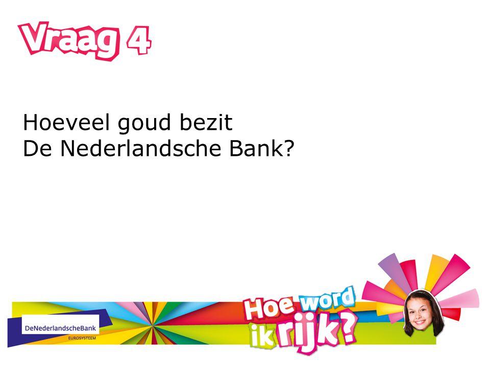 Hoeveel goud bezit De Nederlandsche Bank?