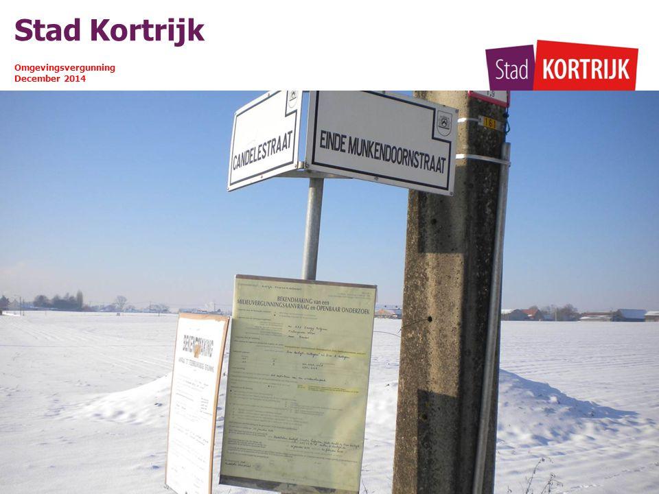 Stad Kortrijk Omgevingsvergunning December 2014