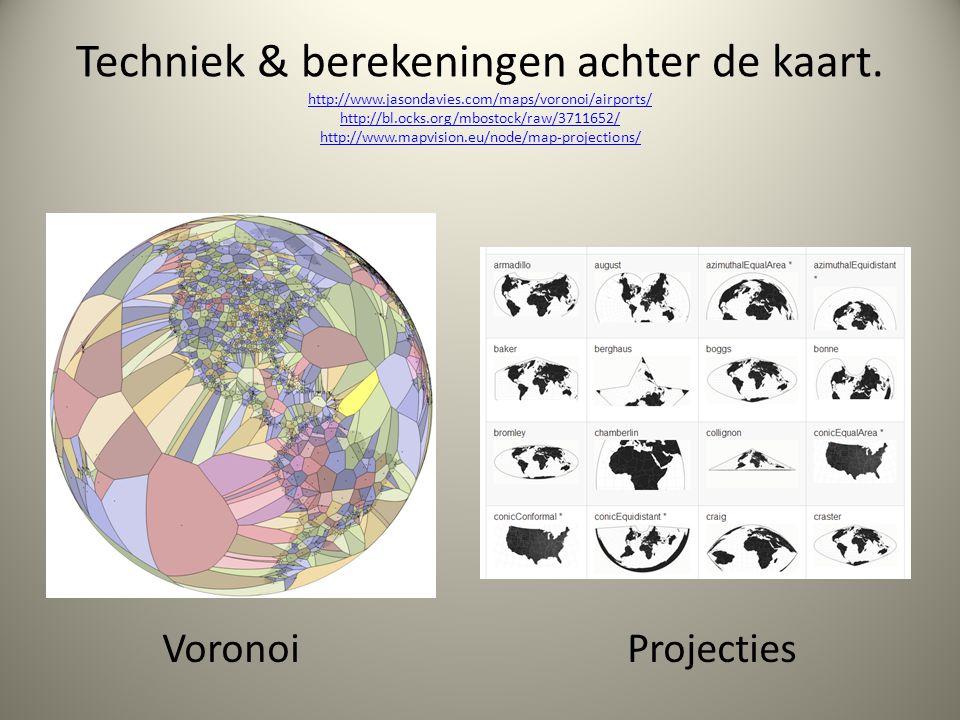 Techniek & berekeningen achter de kaart. http://www.jasondavies.com/maps/voronoi/airports/ http://bl.ocks.org/mbostock/raw/3711652/ http://www.mapvisi