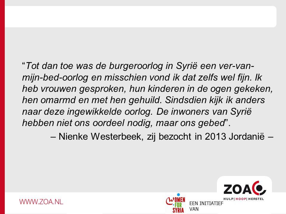 """""""Tot dan toe was de burgeroorlog in Syrië een ver-van- mijn-bed-oorlog en misschien vond ik dat zelfs wel fijn. Ik heb vrouwen gesproken, hun kinderen"""