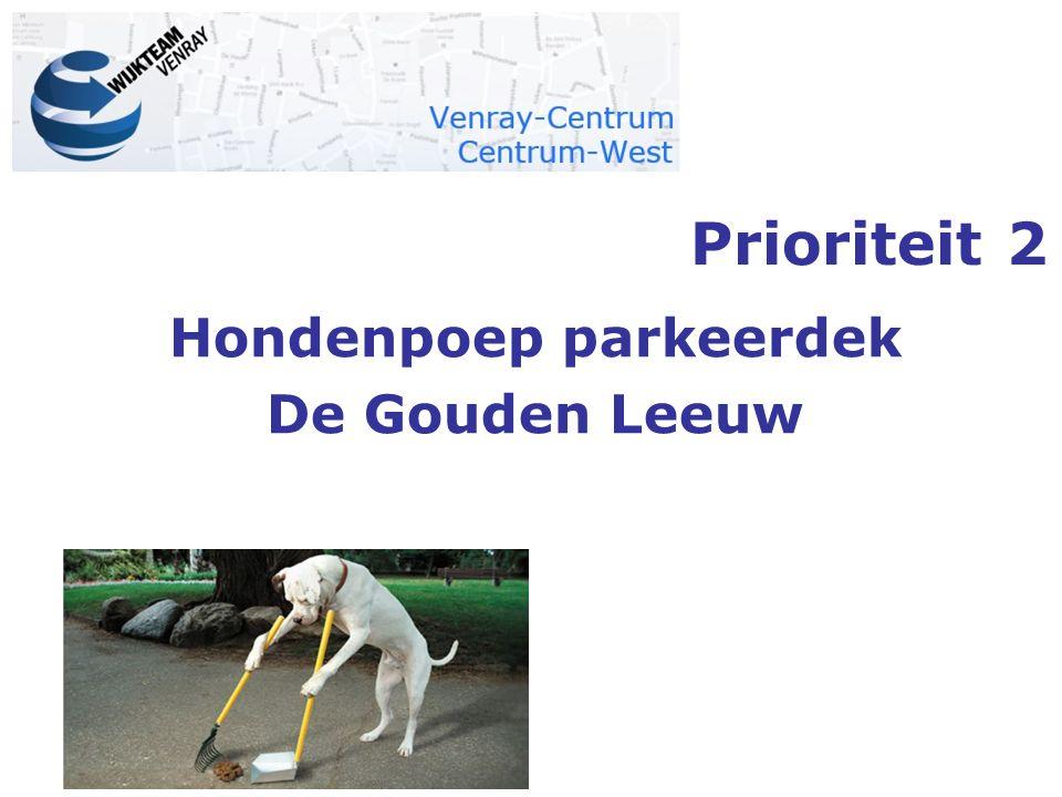 Prioriteit 2 Hondenpoep parkeerdek De Gouden Leeuw