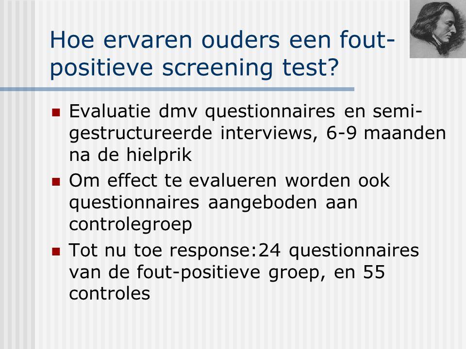 Hoe ervaren ouders een fout- positieve screening test.