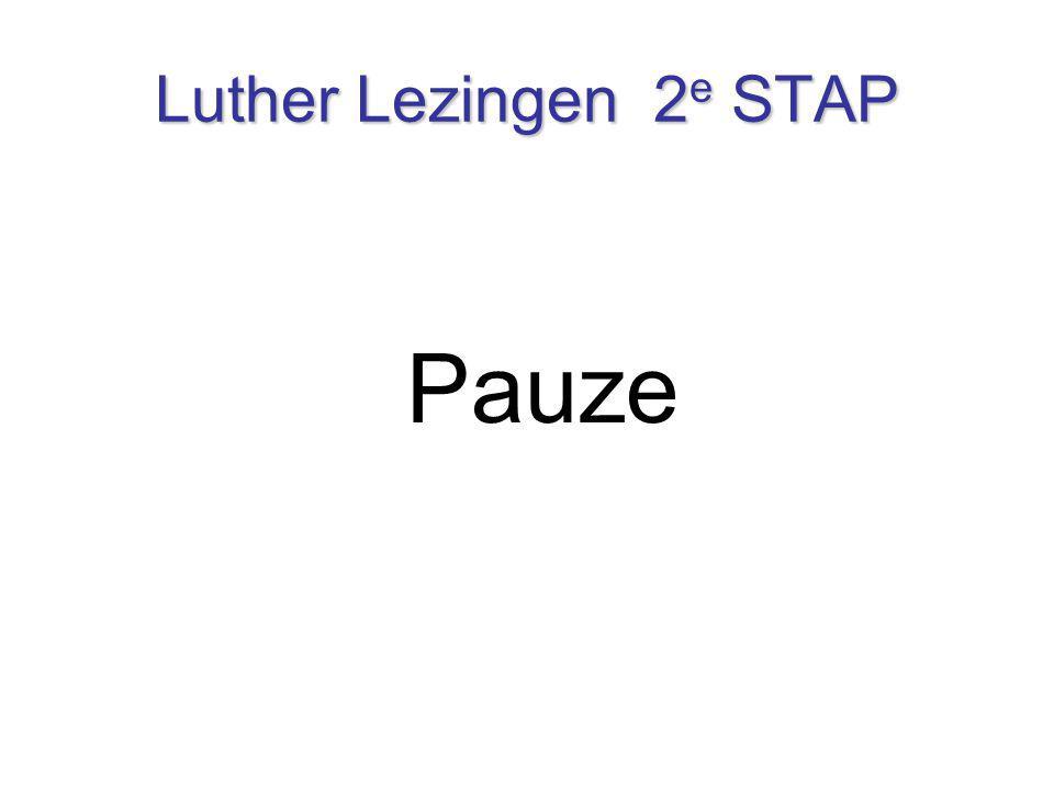 Luther Lezingen 2 e STAP Pauze