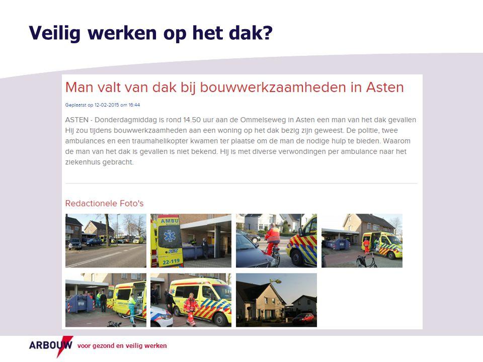 voor gezond en veilig werken Veilig werken op het dak?