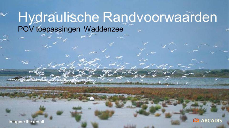 Hydraulische Randvoorwaarden POV toepassingen Waddenzee Imagine the result