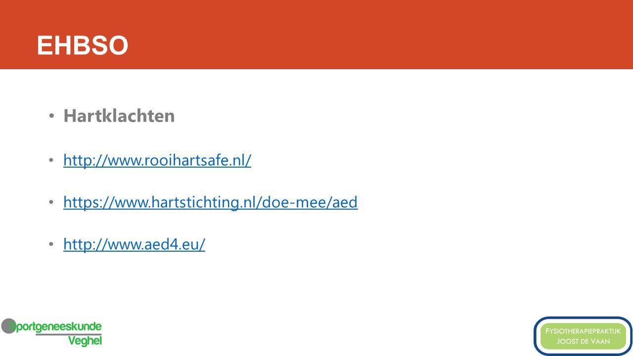 Hartklachten http://www.rooihartsafe.nl/ https://www.hartstichting.nl/doe-mee/aed http://www.aed4.eu/