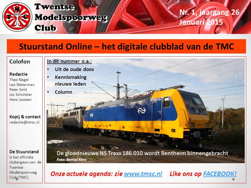 Stuurstand Online – het digitale clubblad van de TMC Nr. 1, jaargang 26 Januari 2015 In dit nummer o.a.: Uit de oude doos Kennismaking nieuwe leden Co