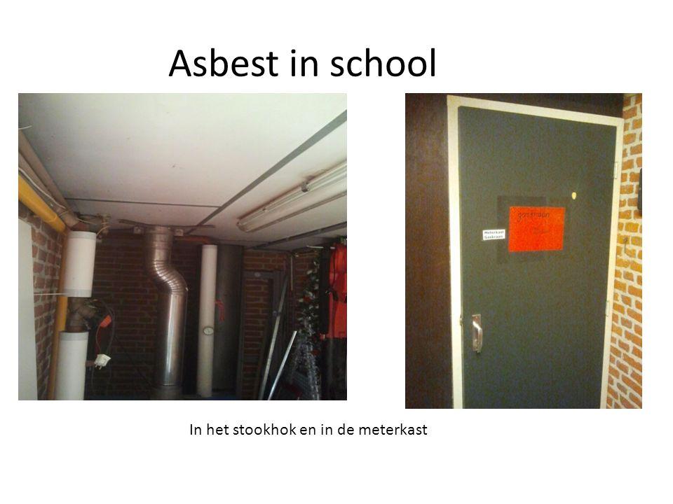 Asbest in school In het stookhok en in de meterkast