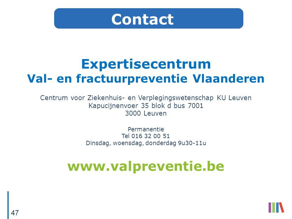Contact Expertisecentrum Val- en fractuurpreventie Vlaanderen Centrum voor Ziekenhuis- en Verplegingswetenschap KU Leuven Kapucijnenvoer 35 blok d bus