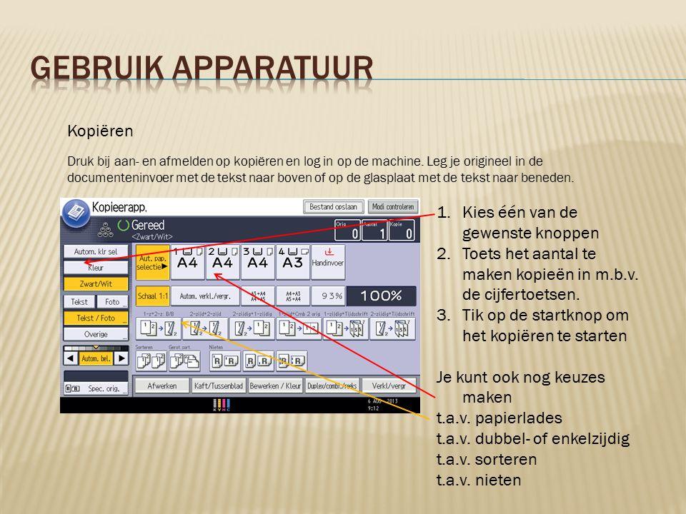 Faxen 1.Selecteer de 3 e functie toets van boven aan de linker kant naast het scherm.