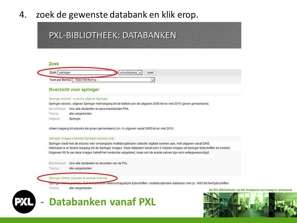 7.zoek de gewenste databank en klik erop. - Databanken van thuis uit