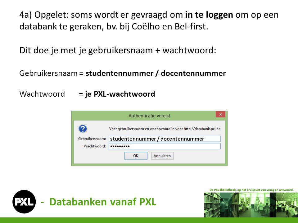 - Databanken vanaf PXL 5.gebruik de gewenste databank