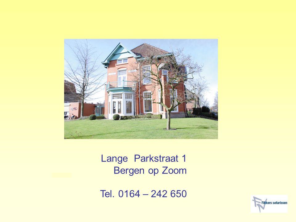 Lange Parkstraat 1 Bergen op Zoom Tel. 0164 – 242 650