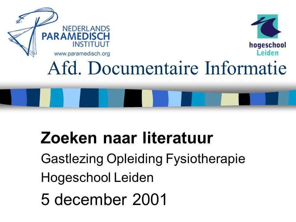 5 december 2001 Nederlands Paramedisch Instituut Gratis informatiebronnen MEDLINE DocOnline The Cochrane Library –Alleen abstracts REHADAT (D/CDN) PEDro SISO/CSIZ Ned.