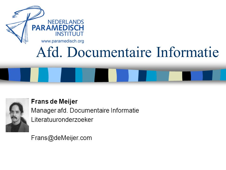 5 december 2001 Nederlands Paramedisch Instituut Booleaanse operatoren NEAR hips NEAR elderly patient Zoekt naar documenten die zowel hips als elderly patient in dezelfde zin bevatten.