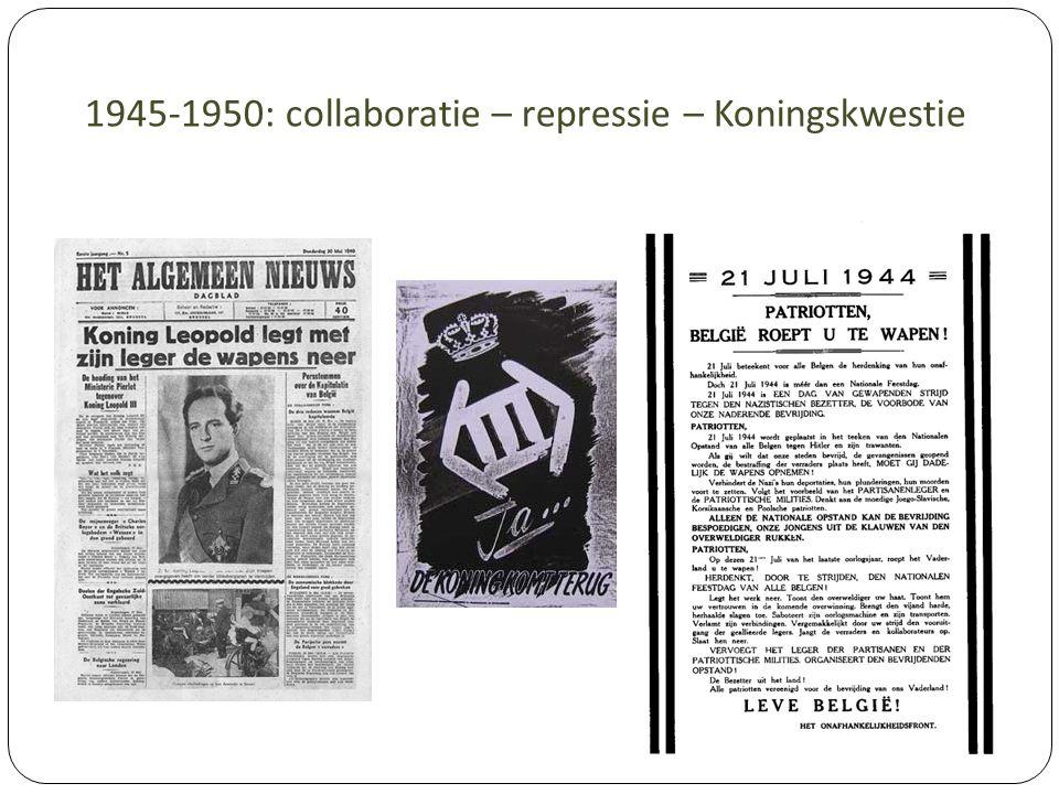 1945-1950: collaboratie – repressie – Koningskwestie