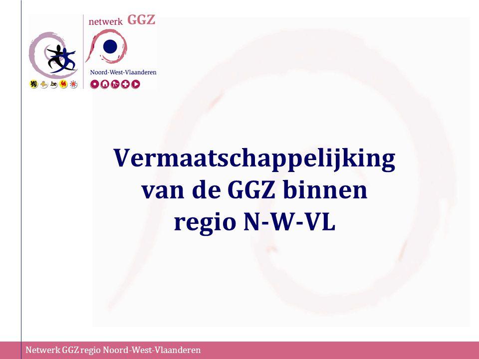 Netwerk GGZ regio Noord-West-Vlaanderen Eerstelijnsactoren (huisartsen, thuiszorgdiensten, welzijnsorganisaties, CLB's, GTB's, BJZ, …) Cliënten zelf en hun familieleden en mantelzorgers =>NIET voor GGZ-actoren Wie kan aanmelden?