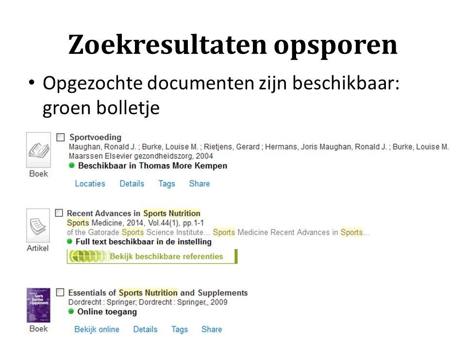 Zoekresultaten opsporen Opgezochte documenten zijn beschikbaar: groen bolletje