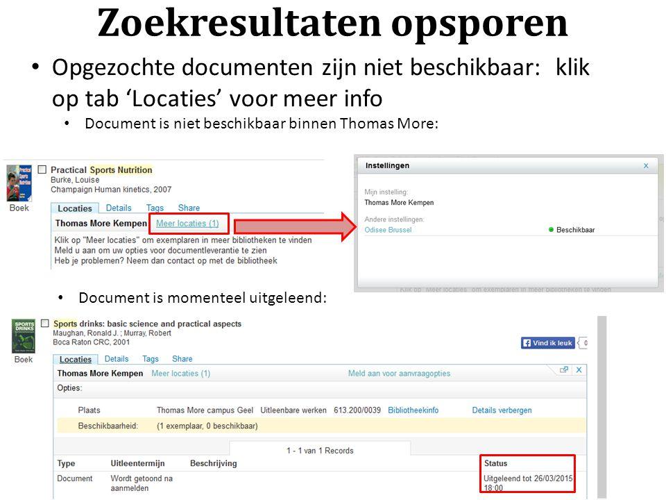 Zoekresultaten opsporen Opgezochte documenten zijn niet beschikbaar: klik op tab 'Locaties' voor meer info Document is niet beschikbaar binnen Thomas