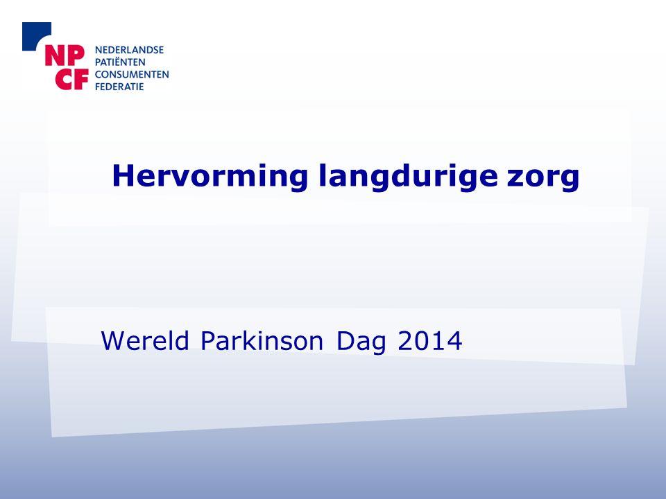 Hervorming langdurige zorg Wereld Parkinson Dag 2014