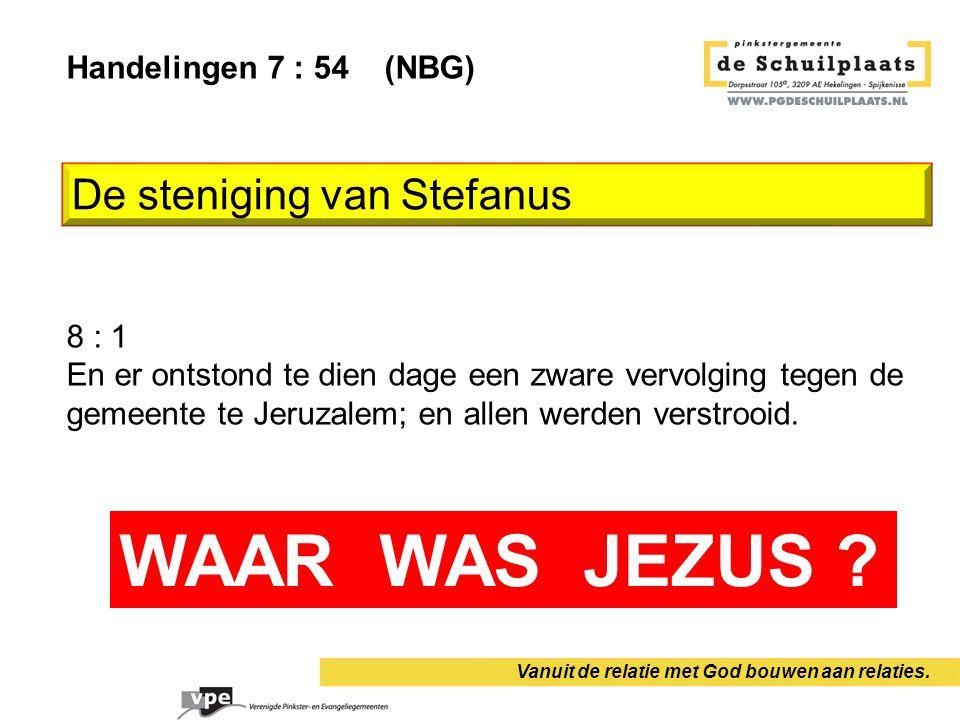 Handelingen 7 : 54 (NBG) 8 : 1 En er ontstond te dien dage een zware vervolging tegen de gemeente te Jeruzalem; en allen werden verstrooid. Vanuit de