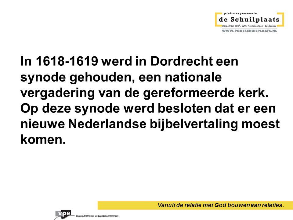 Vanuit de relatie met God bouwen aan relaties. In 1618-1619 werd in Dordrecht een synode gehouden, een nationale vergadering van de gereformeerde kerk
