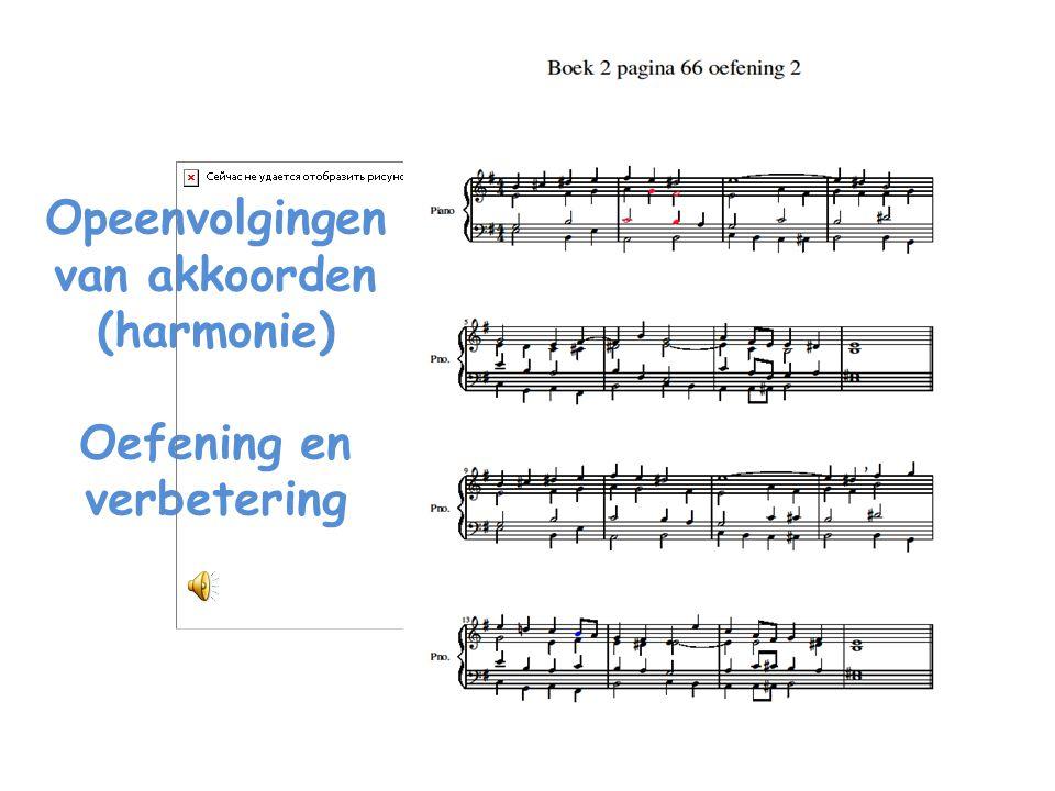 Opeenvolgingen van akkoorden (harmonie) Oefening en verbetering