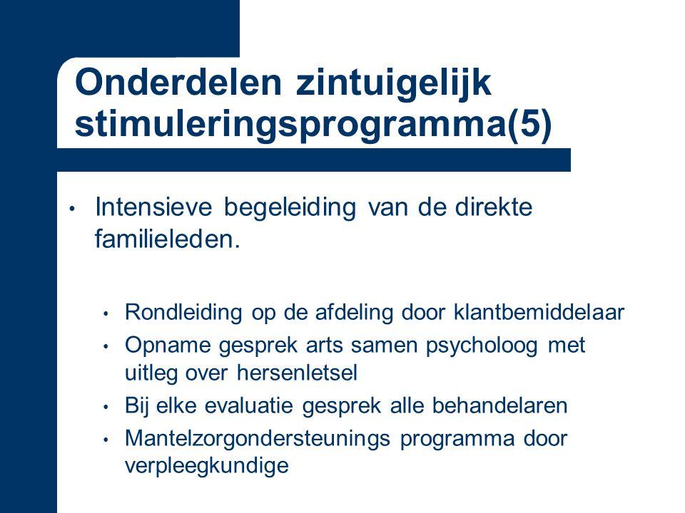 Onderdelen zintuigelijk stimuleringsprogramma(5) Intensieve begeleiding van de direkte familieleden.