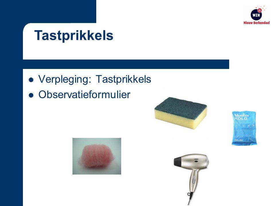 Verpleging: Tastprikkels Observatieformulier Tastprikkels
