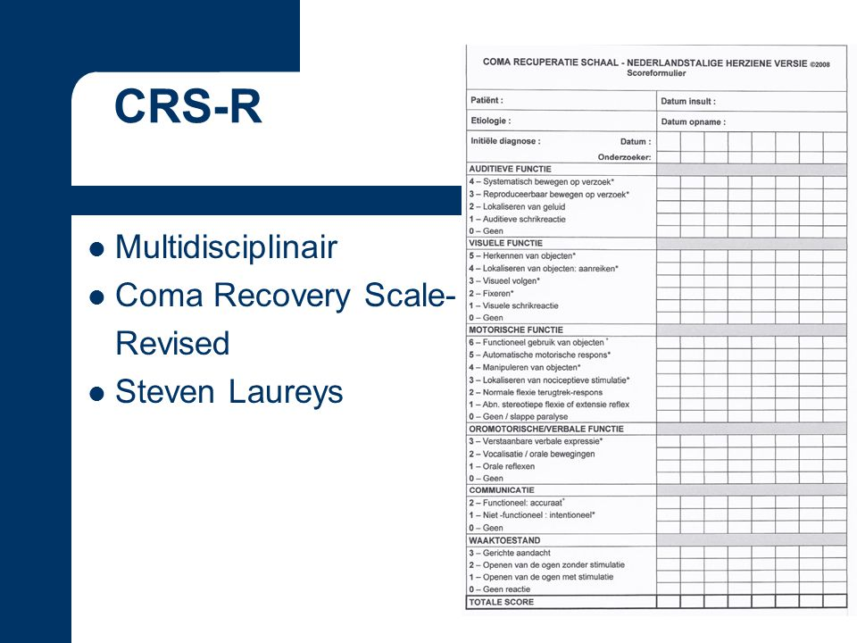 Multidisciplinair Coma Recovery Scale- Revised Steven Laureys CRS-R