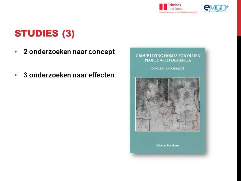 STUDIES (3) 2 onderzoeken naar concept 3 onderzoeken naar effecten